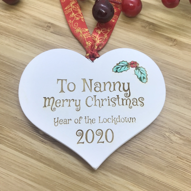 1 Lockdown Merry Christmas Nanny White Heart Bauble Personalised with your own words
