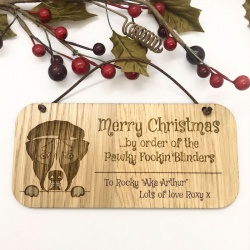1 Merry Christmas from the Pawky Fookin Blinders lovely Oak Plaque with two tone Serious Dog Face Personalised with your own words