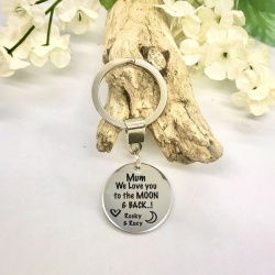 Personalised Keyring with MUM WE LOVE YOU TO THE MOON AND BACK
