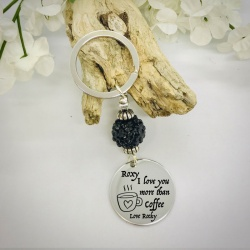 Personalised Keyring with Black Sparkle Bead Design - I LOVE YOU MORE THAN COFFEE
